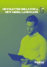 Newsletter ideas for a new media landscape