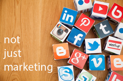 Social Media – it's not just marketing