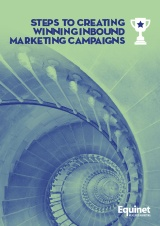 Steps to creating winning inbound marketing campaigns