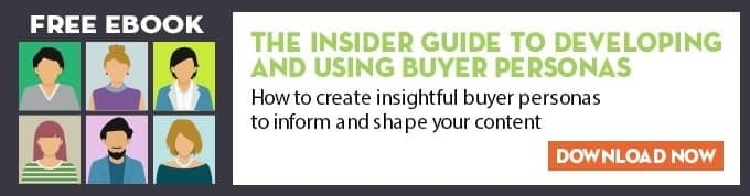 The Insider Guide to Developing and Using Buyer Personas