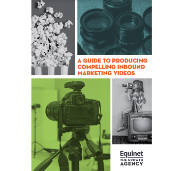 A Guide to Producing Compelling Inbound Marketing Videos
